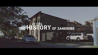 ZANEROBE Episode 4 :: HISTORY