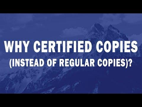 Why Certified Copies Instead Of Regular Copies?