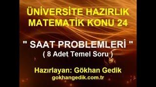 """SAAT PROBLEMLERİ"" ÜNİVERSİTE HAZIRLIK MATEMATİK KONU 24"