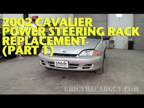 2002 Cavalier Power Steering Rack Replacement (Part 1) -EricTheCarGuy