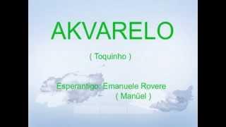 AKVARELO (aŭtoro: Toquinho) Teksto en esperanto: Emanuele Rovere – Kantas MANŬEL