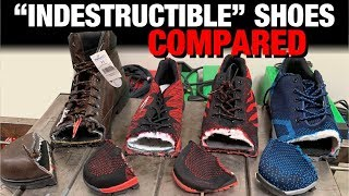 """Indestructible"" Shoes Compared!"