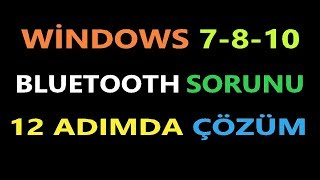 Windows 7 8 10 Bluetooth Sorunu