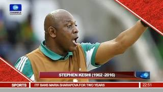 News@10: Sporting World Mourns Football Legend, Stephen Keshi 08/06/16 Pt 4