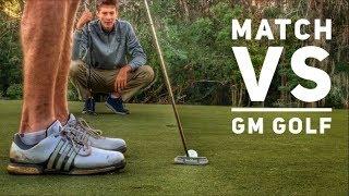 The Match Vs. GM Golf