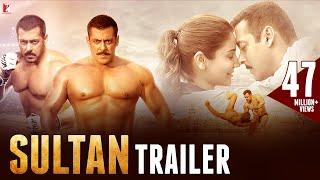 SULTAN  Official Trailer  Salman Khan  Anushka Sharma  Ali Abbas Zafar