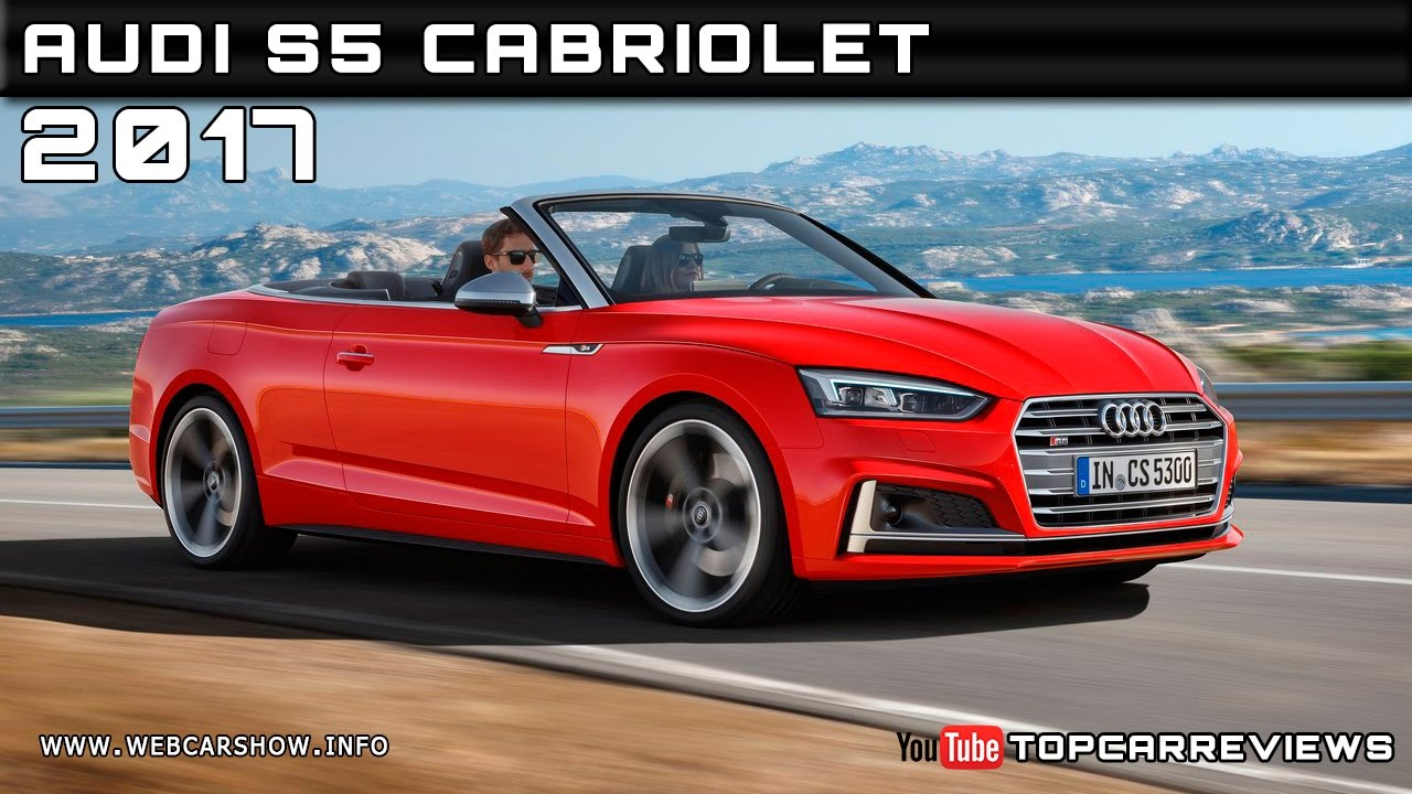 2017 audi s5 cabriolet review rendered price specs release date youtube. Black Bedroom Furniture Sets. Home Design Ideas