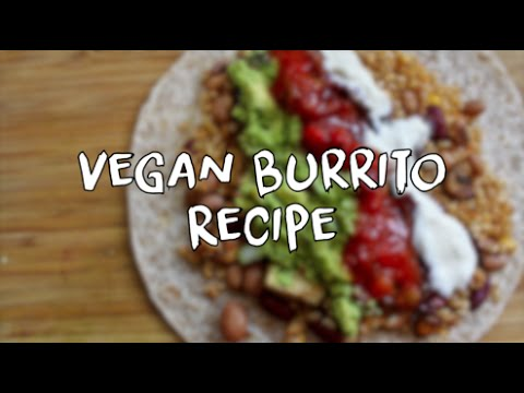 Simple Healthy Vegan Burrito Recipe
