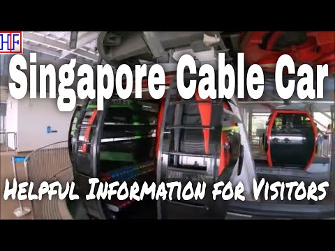 Singapore Cable Car – Helpful Information for Visitors | Singapore Travel Guide Episode #17