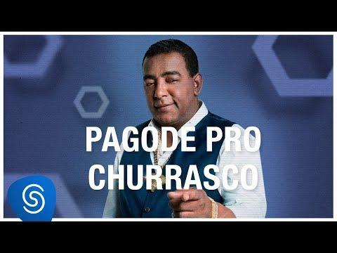 Pagode Pro Churrasco - Os Melhores s 2018