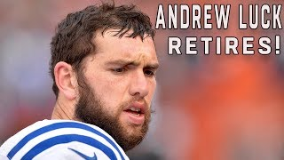 Andrew Luck Retires! | NFL News