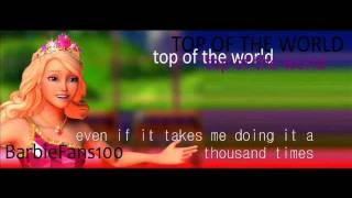 Barbie™: Princess Charm School - Top Of The World (With Lyrics)