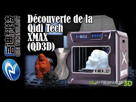 Découverte de l'imprimante 3D QidiTech XMAX