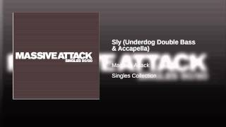 Sly (Underdog Double Bass & Accapella)