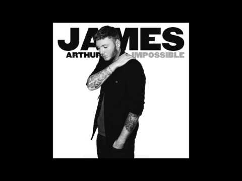 James Arthur - Impossible 1 Hour Version