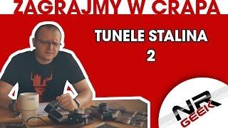Zagrajmy w crapa #83 - Tunele Stalina 2 (Let's play crap - english subtitles)