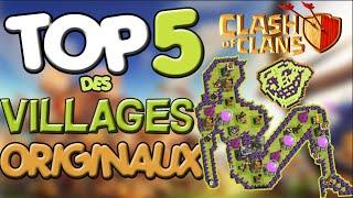 TOP 5 DES VILLAGES ORIGINAUX - Clash of Clans