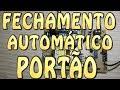 Fechamento Automático Portão - Como habilitar e desabilitar