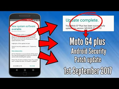 Moto G4 plus September security patch update!2017!NPJS25 93-14-10