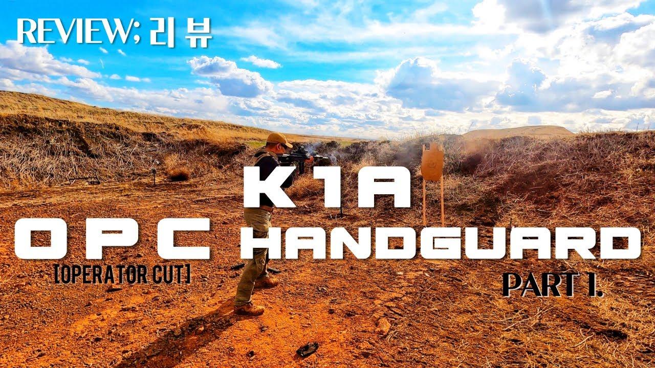 K1A OPC Handguard torture test!