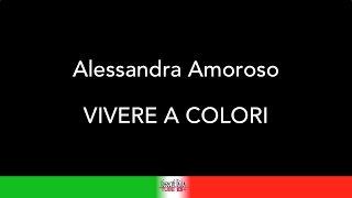 COVER KARAOKE  - ALESSANDRA AMOROSO - VIVERE A COLORI
