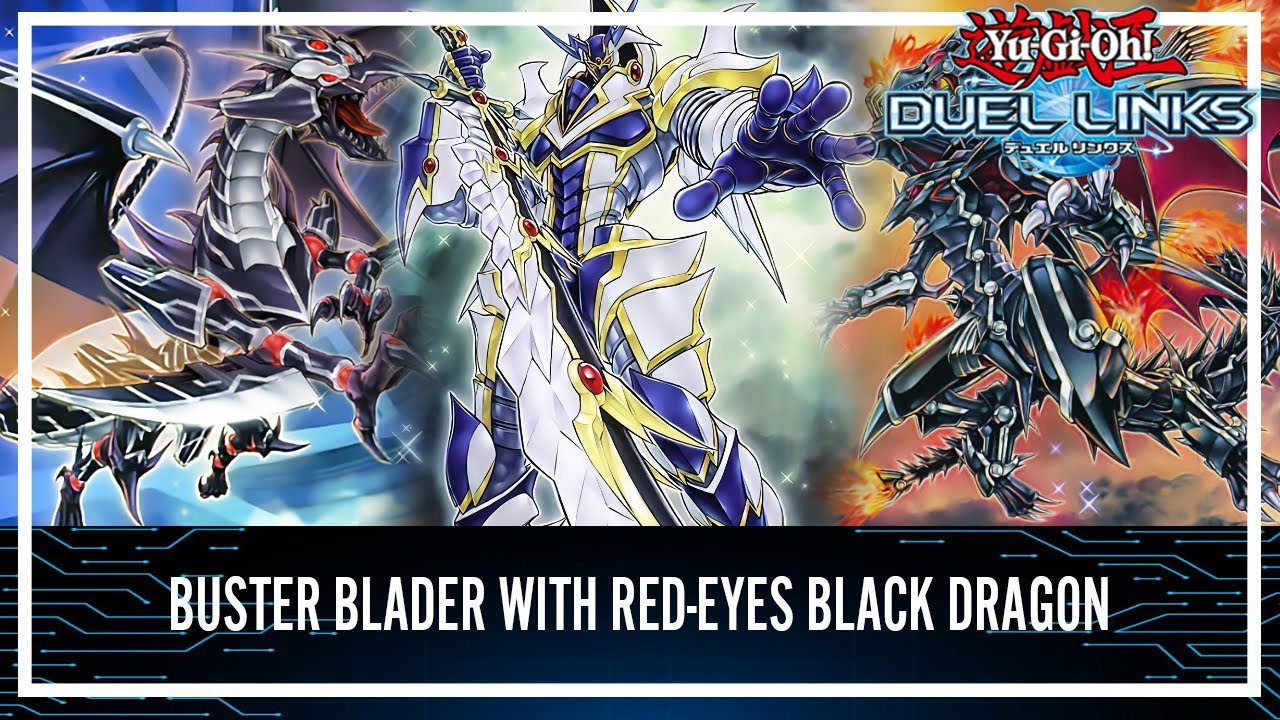 Buster Blader with Red Eyes Black Dragon Steal Monster to Fusion Summon [Yu-Gi-Oh! Duel Links]