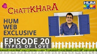 Chattkhara Episode #20 Comedy Drama WEB Exclusive HUM TV