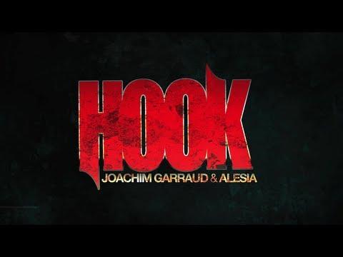 Joachim Garraud & Alesia - Hook (Official Video)