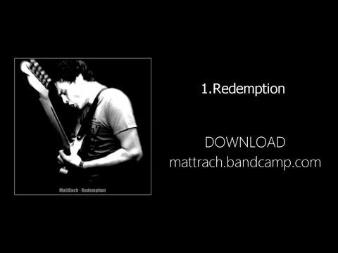 Download MattRach - Redemption (2012) - Full Album Stream