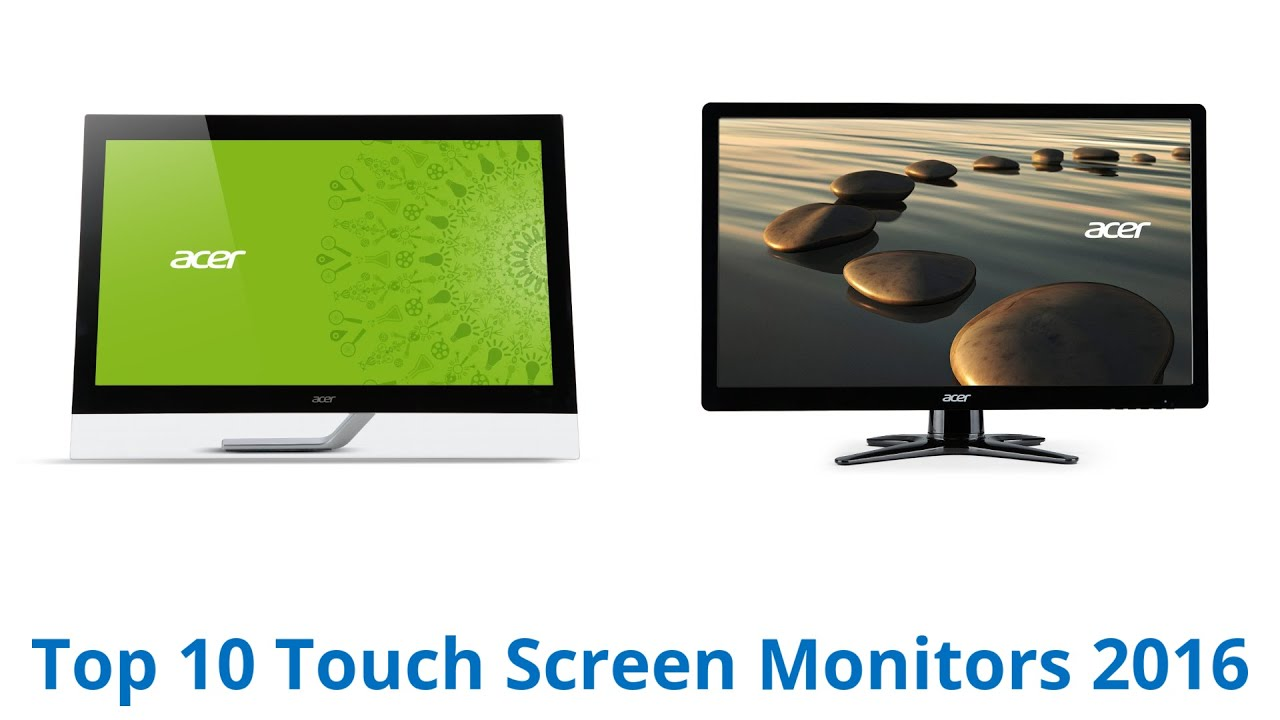 10 Best Touch Screen Monitors 2016 - YouTube