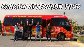 Bahrain Afternoon Tour | #HariNgLarga