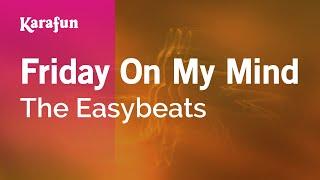 Friday on my mind the easybeats скачать