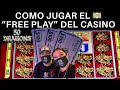 """💵 COMO JUGAR EL """"FREE PLAY"""" QUE EL CASINO TE DA !! WE CONVERTED OUR FREE PLAY INTO CASH MONEY !"""