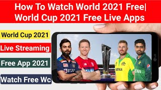 How To Watch World Cup 2021 Live In Mobile Free  T20 World Cup Live Kaise Dekhen 2021  Wc Live Today