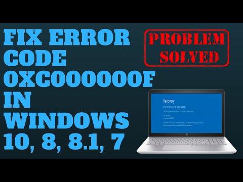 FIX ERROR CODE 0XC000000F IN WINDOWS 10, 8, 7