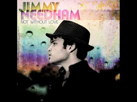 Not Without Love (Benediction) - Jimmy needham