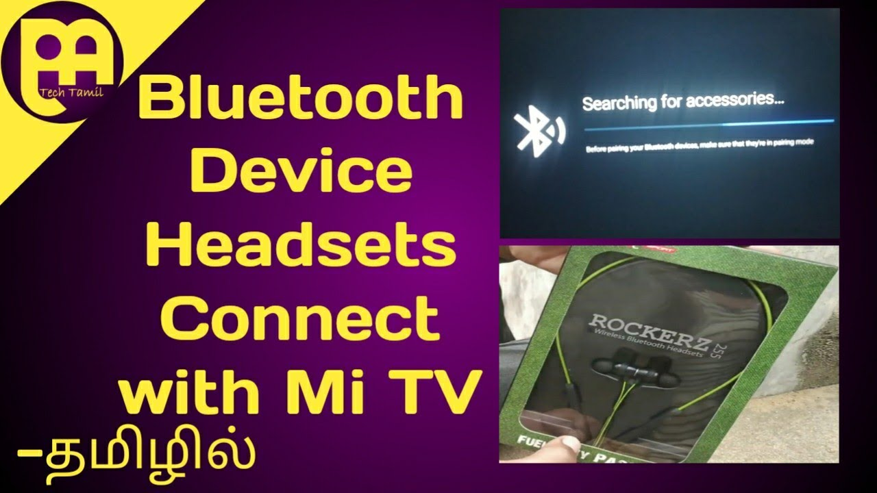 Mi Tv Connect With Bluetooth Devices Mcpa Tech Tamil Youtube