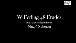 〈 Etude No.36 〉from W.Ferling 48 ETUDES – Play Along