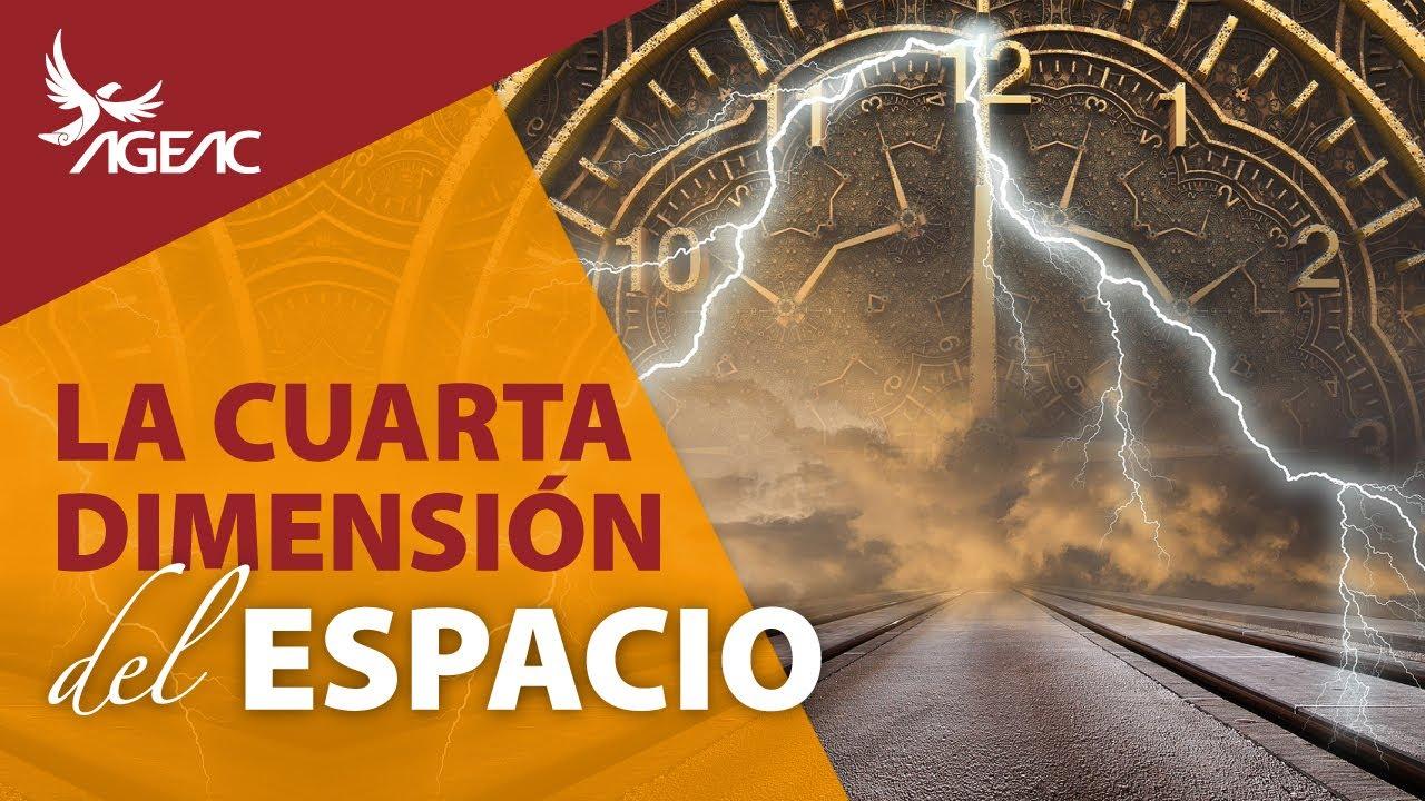 La Cuarta Dimensión del Espacio - YouTube