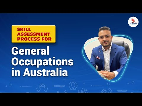 Skill Assessment Process For General Occupations In Australia
