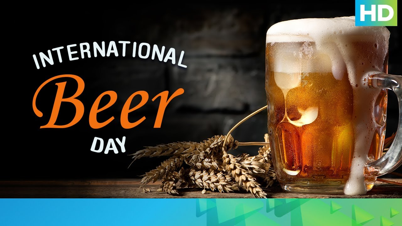 International Beer Day 2020 | Eros Now