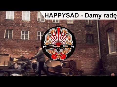 HAPPYSAD - Damy radę [OFFICIAL VIDEO] mp3