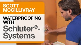 Scott McGillivray on Waterproofing Principles using Schluter®-Systems