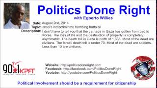 Politics Done Right - Israel's indiscriminate bombing hurts all
