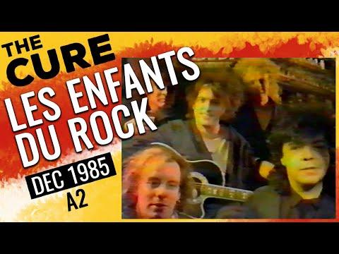 THE CURE - Les Enfants Du Rock - French interview 1985