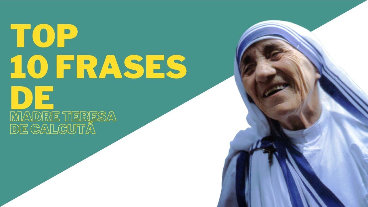 As Dez Mais Frases De Madre Teresa De Calcutá Youtube