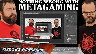 There's Nothing Wrong with Metagaming - Web DM