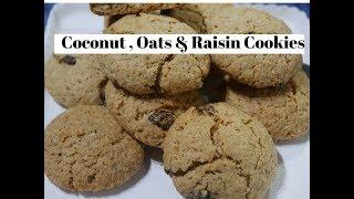 Coconut ,Oat & Raisin Cookies