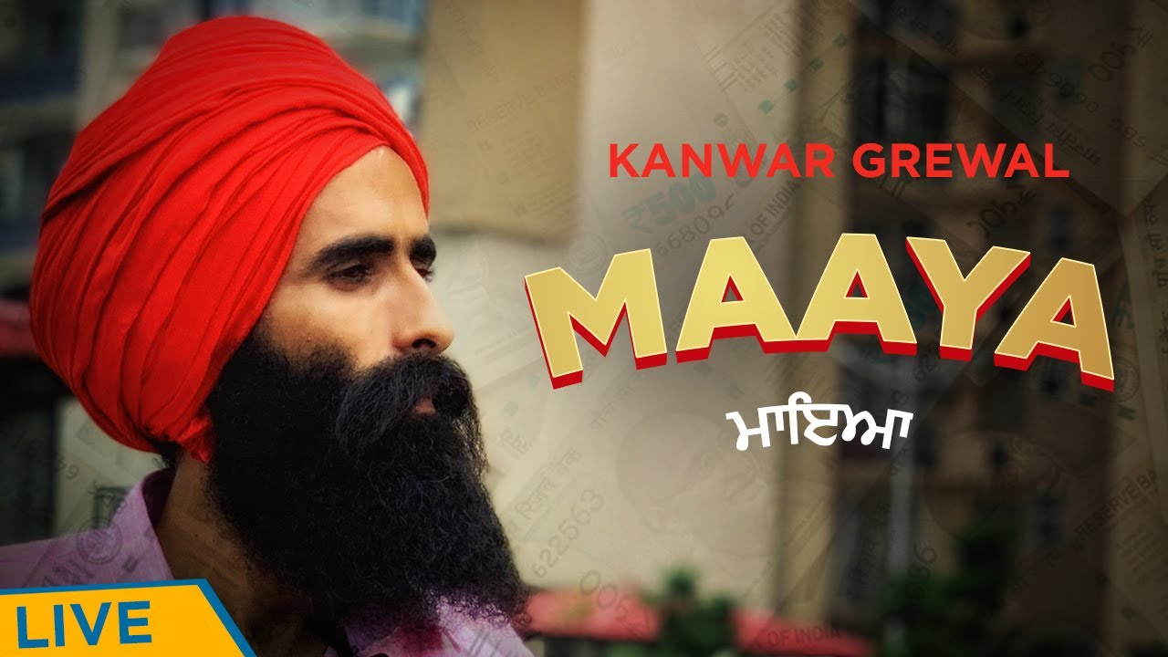 Maaya | Kanwar Grewal | Rubai Music | Latest Update