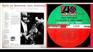 Les McCann & Eddie Harris - Compared To What (Live at Montreux Jazz Festival 1969)